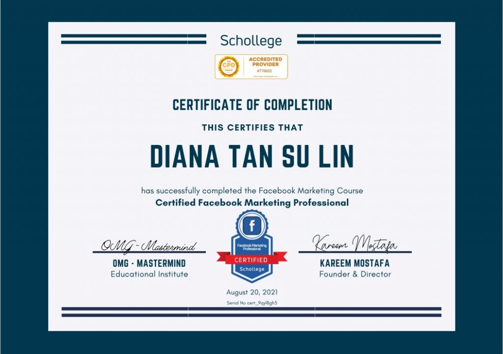 Diana Tan Su Lin - Schollege Certificate of Completion for Certified Facebook Marketing Professional